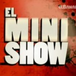 EL MINI SHOW BANANERO 01