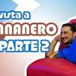 ENTREVISTA Pt 2 DE WEB-ON A EL BANANERO